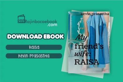 Download Novel My Friend's Wife: Raisa by Kevin Prasastha Pdf