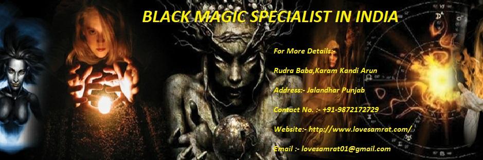 BEST VASHIKARAN SPECIALIST: Black Magic Specialist In India