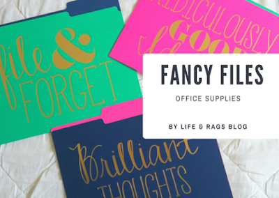 fancy files by life and rags blog