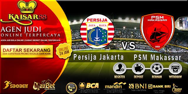 Prediksi Bola Jitu Persija Jakarta Vs PSM Makassar 6 Juli 2018