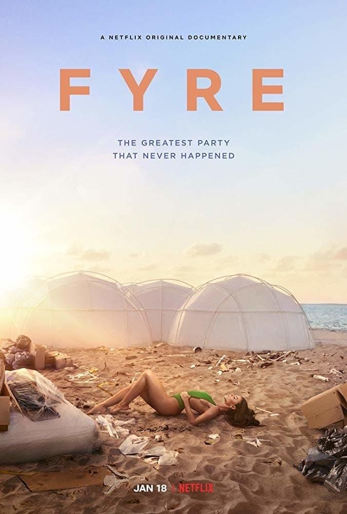Fyre (2019) ไฟร์ เฟสติวัล เทศกาลดนตรีวายป่วง (ซับไทย)