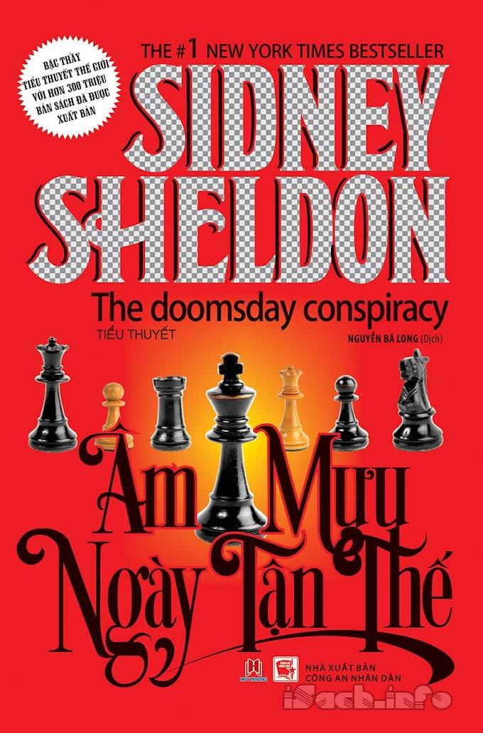 Truyện audio trinh thám, hình sự: Âm Mưu Ngày Tận Thế-Sidney Sheldon (Trọn bộ)