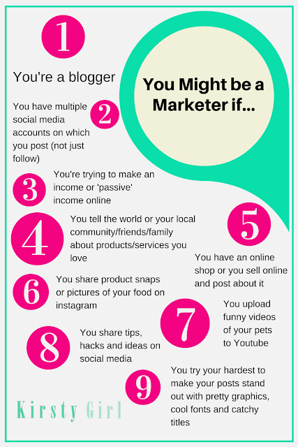 You Might be a Marketer if you're a blogger, you have multiple social media account... 9 Reasons you're a marketer and writer