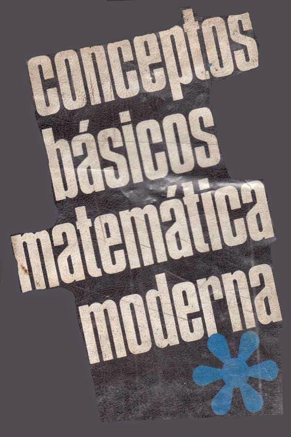 Conceptos básicos de matemática moderna