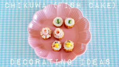 Kawaii Chikuwa (Fish Cake) Decoration Ideas