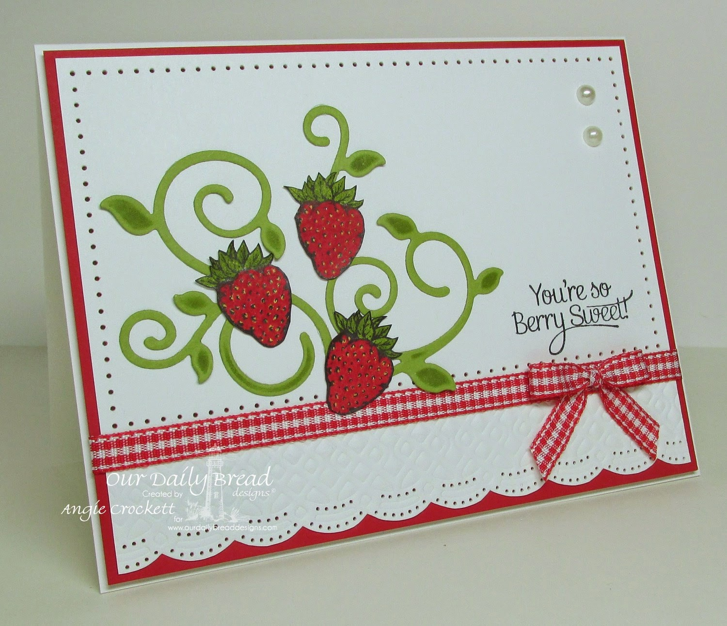 ODBD Strawberries, Strawberries and Pickles, ODBD Custom Fancy Foliage Dies, ODBD Custom Beautiful Border Dies, Card Designer Angie Crockett