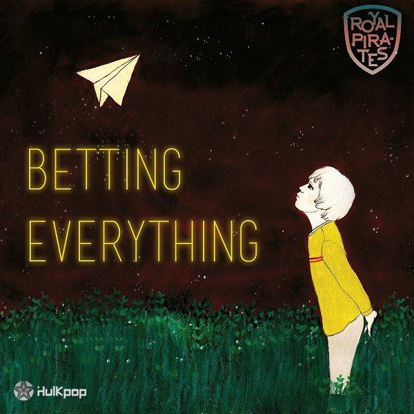[Single] Royal Pirates – Betting Everything