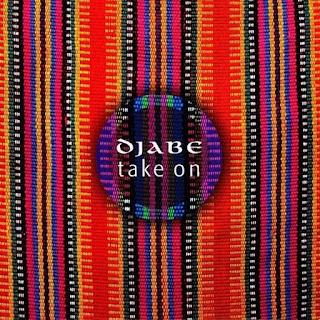 Djabe - 2007 - Take On