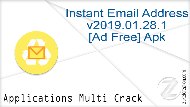 Instant Email Address v2019.01.28.1 [Ad Free] Apk