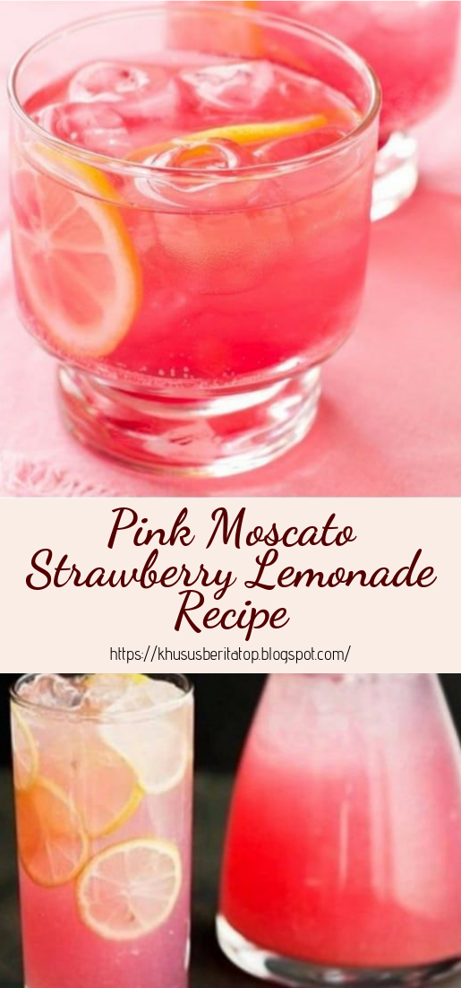 Pink Moscato Strawberry Lemonade Recipe #healthydrink #easyrecipe