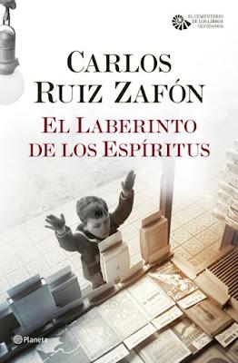 LIBRO - El Laberinto de los Espíritus Saga : El Cementerio de los Libros Olvidados Carlos Ruiz Zafón (Planeta - 17 Noviembre 2016) Edición papel & digital ebook kindle NOVELA | Comprar en Amazon España