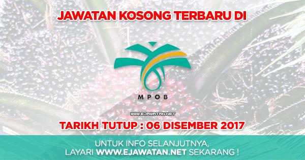 jawatan kosong Lembaga Minyak Sawit Malaysia (MPOB) 2017