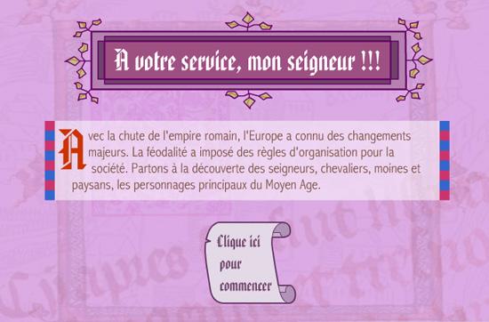 http://education.francetv.fr/matiere/moyen-age/cm1/jeu/a-votre-service-monseigneur