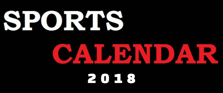 2018 Sports calendar,  Major sports events, Upcoming sporting events of the year.