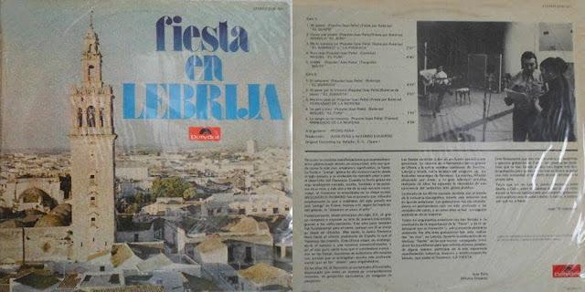 """Tío Gregorio El Borrico, El Juanata, Miguel El Funi, manolo Jero,  Fernando de la Morena, """"FIESTA EN LEBRIJA"""" POLYDOR 1971 LP"""