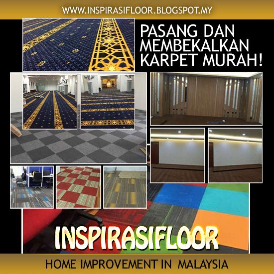 memasang dan juga membekalkan karpet murah semalaysia. Inspirasi floor