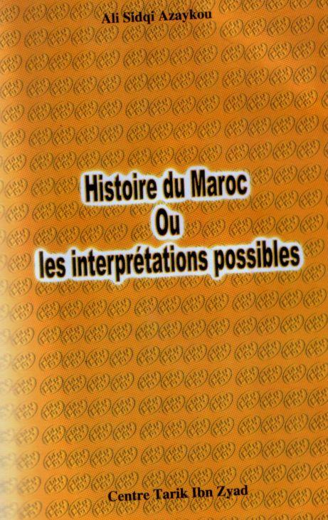 Histoire du maroc ou les interprétations possibles Azaykou histoire berbère amazigh