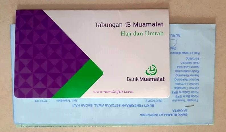 Pengalaman Saya Dan Suami Buka Tabungan Haji Di Bank Muamalat Indonesia Nurul Sufitri S Blog