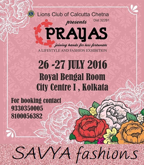 Prayas Lifestyle Fashion Exhibition Kolkata July 2016 Savya Fashions