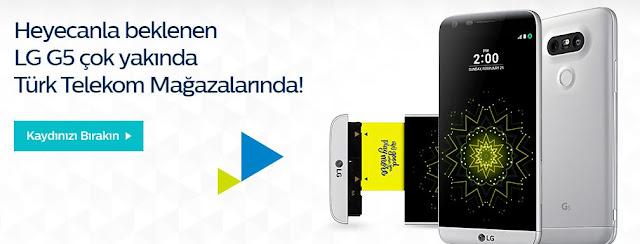 turk-telekom-lg-g5-kampanyasi