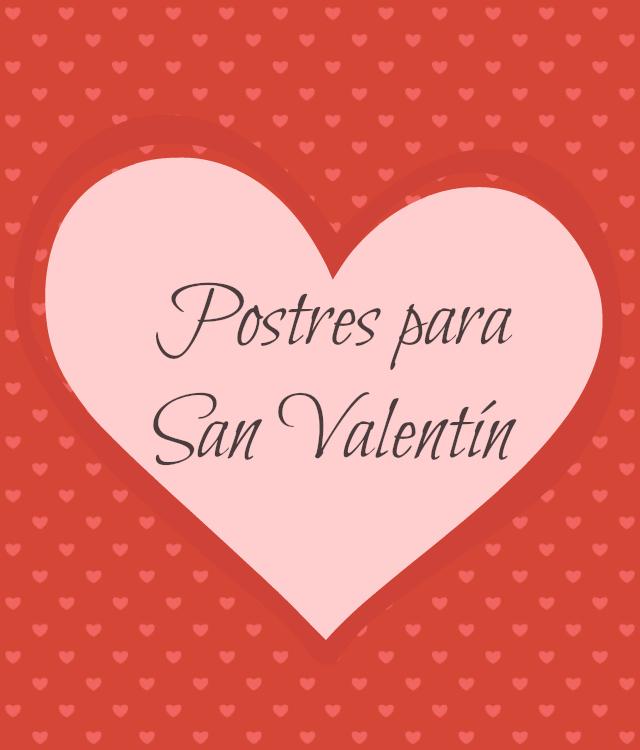 Postres Románticos San Valentín