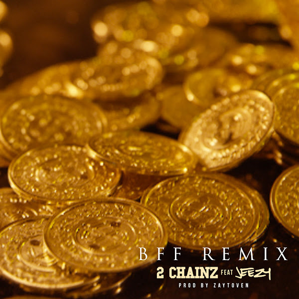 2 Chainz - BFF (Remix) [feat. Jeezy] - Single Cover