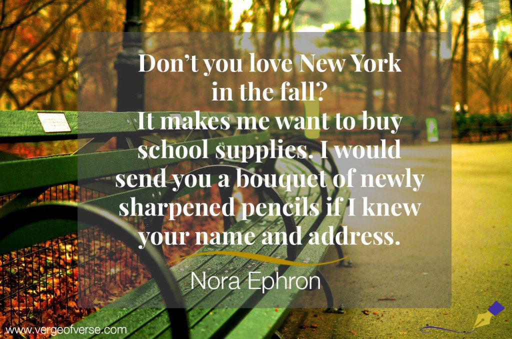 image result for best quote New York nora ephron in fall pencils