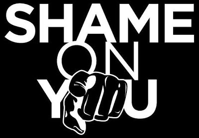 http://4.bp.blogspot.com/-G-L-H1jxx4M/UQ1Vl2sV6SI/AAAAAAAAdno/uJgZ_B5TTXs/s1600/shame-on-you1.jpg