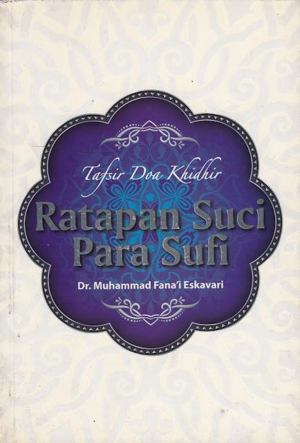"""Pemahaman Menyimpang Syiah dalam Buku """"Ratapan Suci Para Sufi: Tafsir Doa Khidir"""""""
