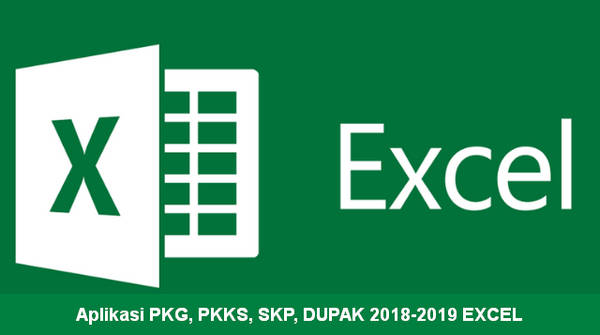 Aplikasi PKG, PKKS, SKP, DUPAK 2018-2019 EXCEL