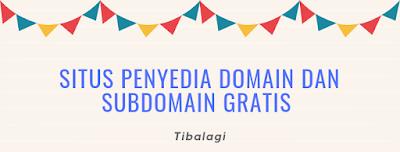 dalam bahasa inggris nya yaiut domain name yakni nama yang memudahkan anda unutuk mengide Situs Penyedia Domain Dan Subdomain Gratis