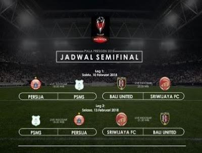 Perubahan Jadwal Pertandingan Semifinal Piala Presiden 2018