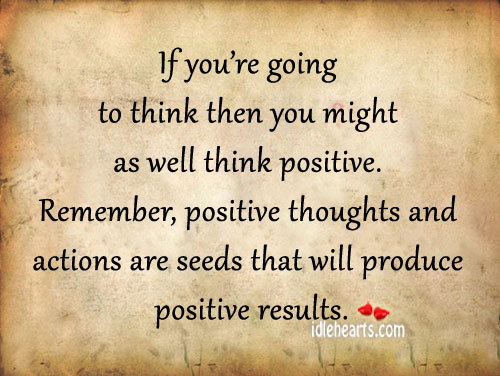 Positive Thoughts Bring Positive Results Quotes: SeniorsAloud: THINKING POSITIVELY ABOUT OLD AGE