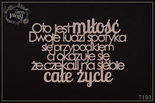 http://fabrykaweny.pl/pl/p/Tekturka-cytat-Oto-jest-milosc.../279