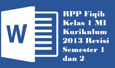 RPP Fiqih Kelas 1 MI Kurikulum 2013 Revisi Semester 1 dan 2