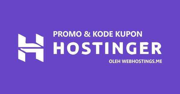 Diskon Hosting Hostinger Hanya Dengan Potongan Harga 40% Perbulan 2019