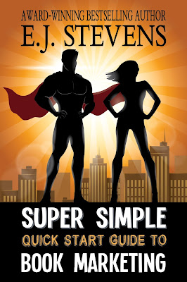 Super Simple Quick Start Guide to Book Marketing by E.J. Stevens.