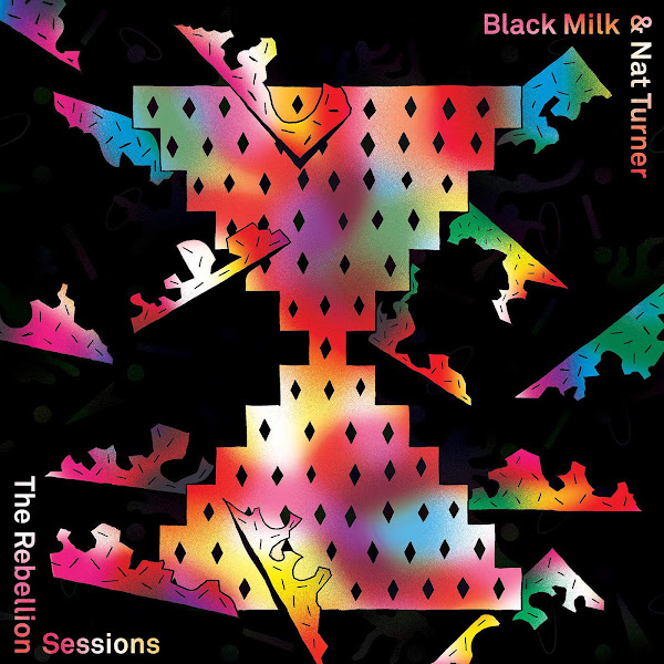 Black Milk & Nat Turner - The Rebellion Sessions Cover