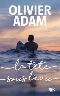 https://lacaverneauxlivresdelaety.blogspot.com/2019/01/la-tete-sous-leau-de-olivier-adam.html