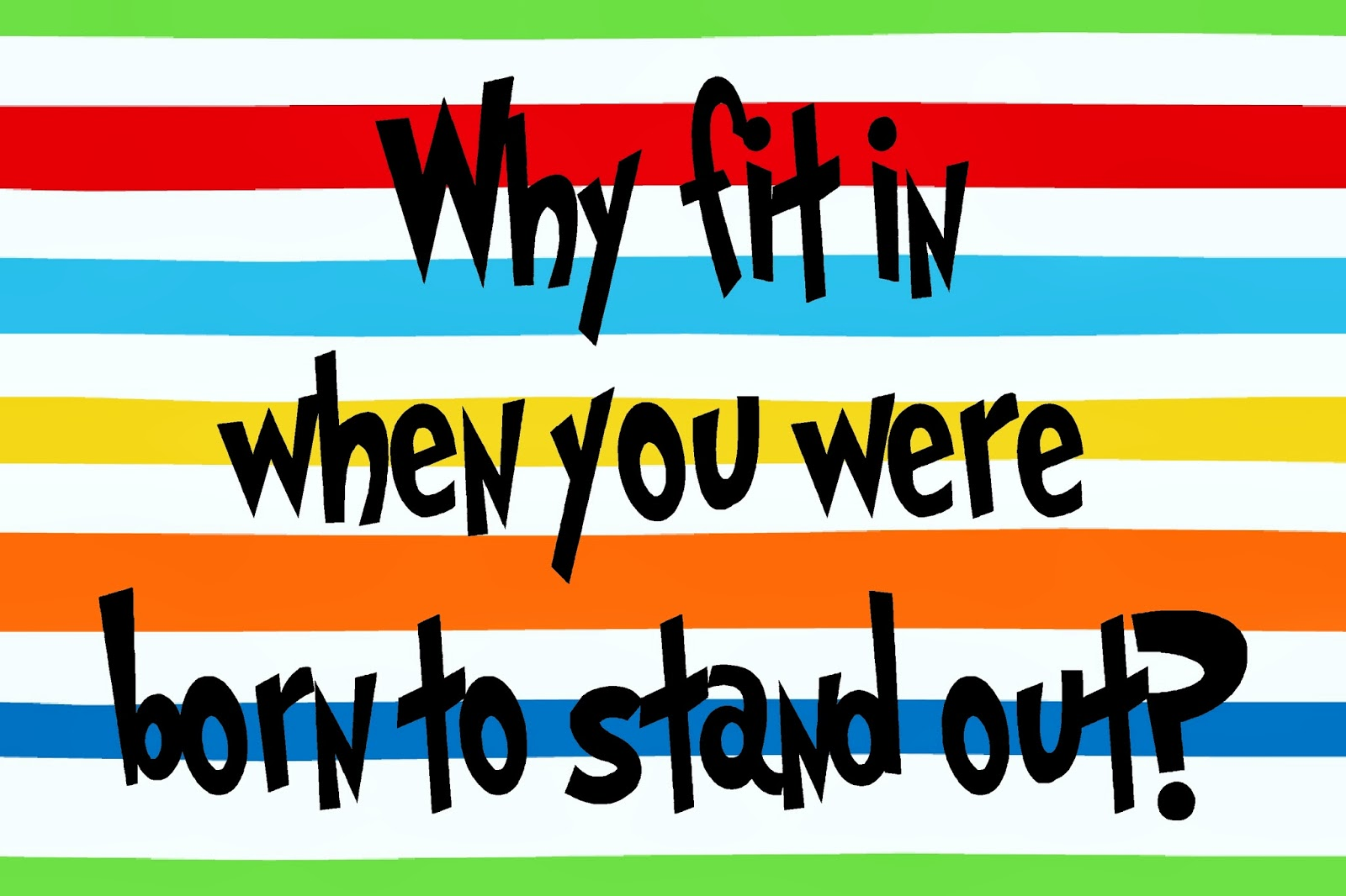 Why Fit In Dr Seuss Free Printable #freeprintables #drseuss