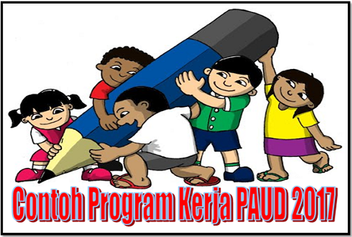 Contoh Program Kerja PAUD 2017