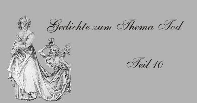 Gedichte Und Zitate Fur Alle Der Garten Des Todes Deutsche