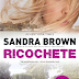 """Ricochete"" de Sandra Brown"
