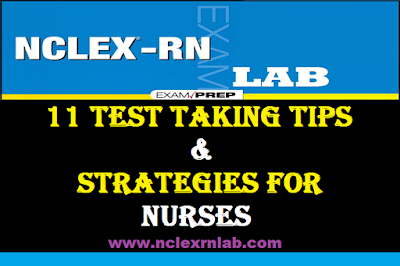 http://www.nclexrnlab.com/2016/08/11-test-taking-tips-strategies-for.html