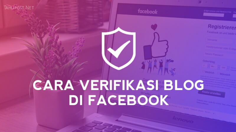 Cara Verifikasi Blog di Facebook