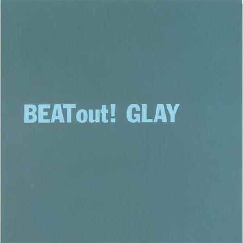 グレイ BEAT out! rar, flac, zip, mp3, aac, hires