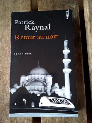 """""""Retour au noir"""" - Patrick Raynal"""