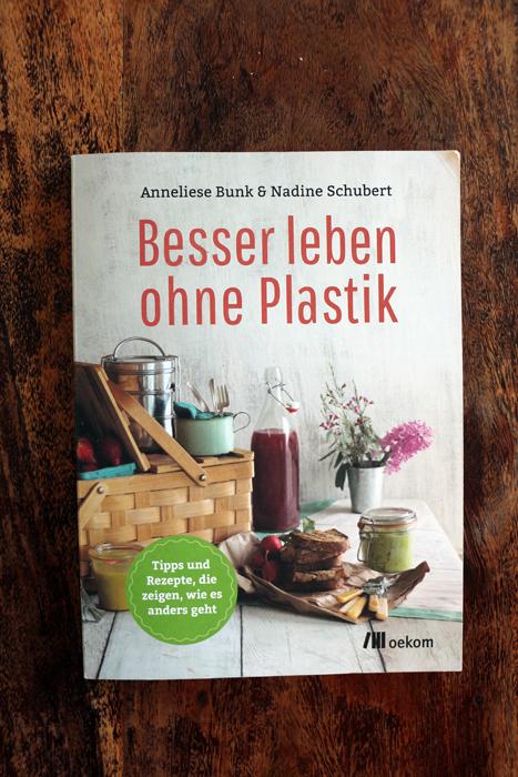 Besser leben ohne Plastik - Bunk Schubert