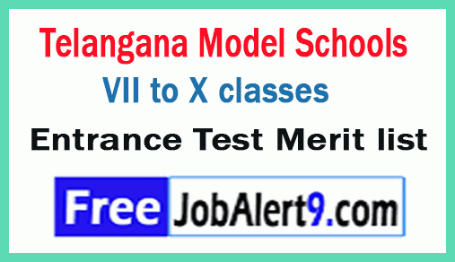 TS model schools Entrance VII to X classes Entrance Test Merit list