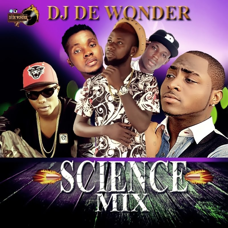 Dj De Wonder Blog's: DJ DE WONDER - SCIENCE MIX